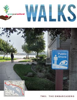 Grow Your Oakland Walk #2: The Embarcadero